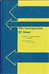The Immigration of Ideas: Studies in the North Atlantic Community, Essays Presented to O. Fritiof Ander by J. Iverne Dowie and J. Thomas Tredway