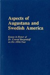 Aspects of Augustana and Swedish America: Essays in honor of Dr. Conrad Bergendoff on his 100th Year