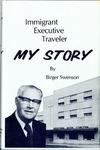 My Story: Immigrant, Executive, Traveler