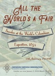 All the World's a Fair: Swedes at the World's Columbian Exposition, 1893