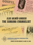 Elsie Ahlwén Sundeen: The Singing Evangelist