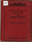 A First Book in English for Foreigners